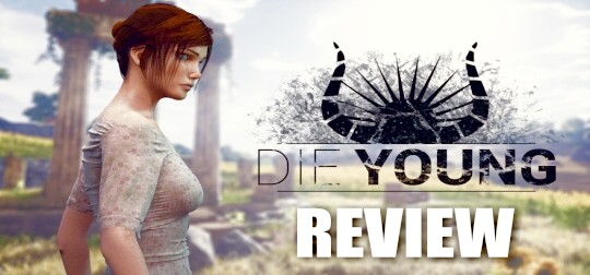 Review: Die Young - Hardcore-Survival-Game im Test! [PC]
