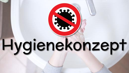 Hygienekonzept Juli 2021