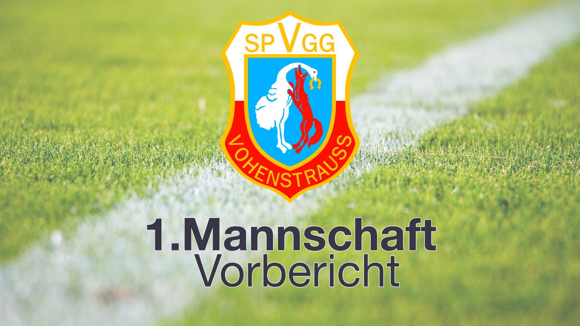 Vorbericht | SpVgg Vohenstrauß - SV Raigering