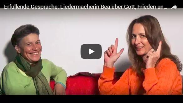 Liedermacherin Bea über Gott, Frieden und Erfolg. Erfüllende Gespräche