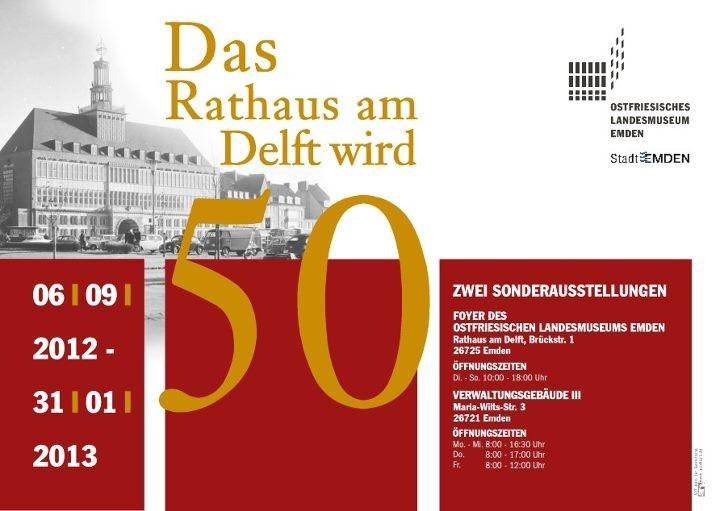 Grafikdesign, Jubiläum 50 Jahre Rathaus, Ostfriesisches Landesmuseum Emden