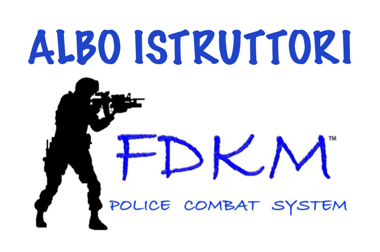 ALBO ISTRUTTORI FDKM POLICE COMBAT SYSTEM