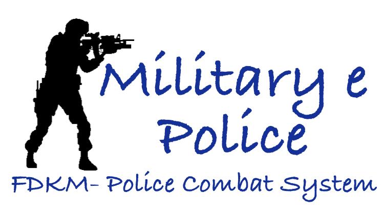 MILITARY E POLICE FDKM