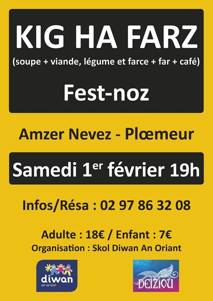 L'association Kuzul Skoazell Diwan An Oriant organise un Kig-ha-farz suivi d'un fest-noz et d'une tombola le 1 février 2020.  Nous vous attendons nombreux !   Amzer Nevez - Plœmeur