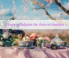 Vente solidaire de thés et tisanes