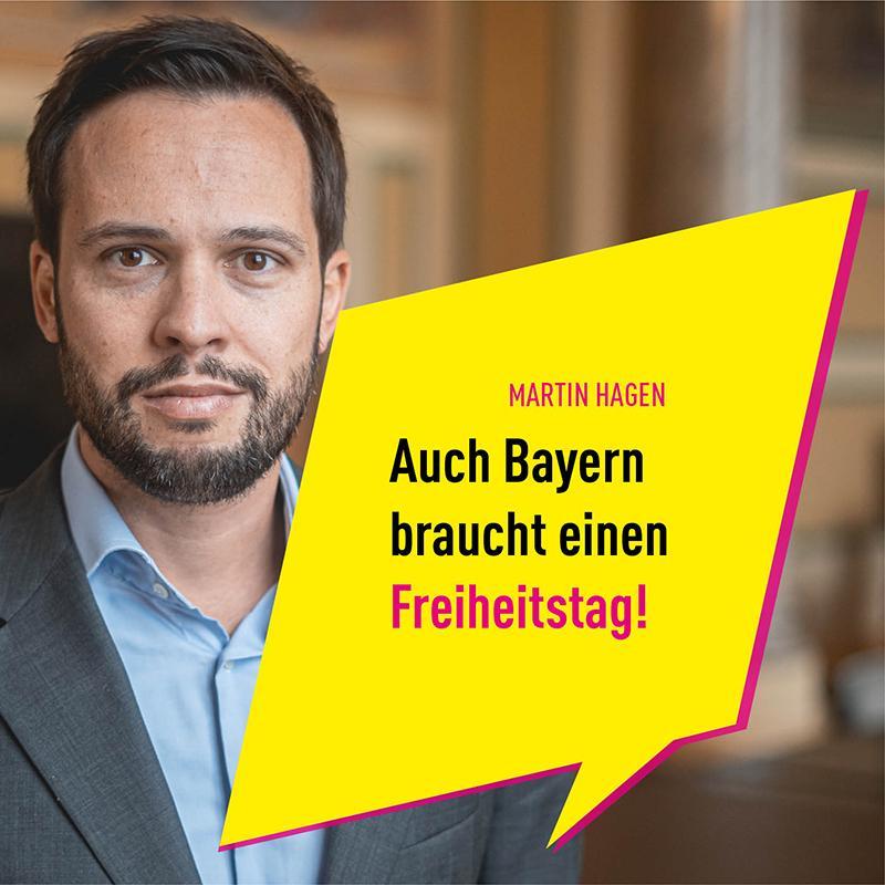 """14 Tage """"Freedom Day"""": HAGEN fordert Freiheitstag für Bayern"""