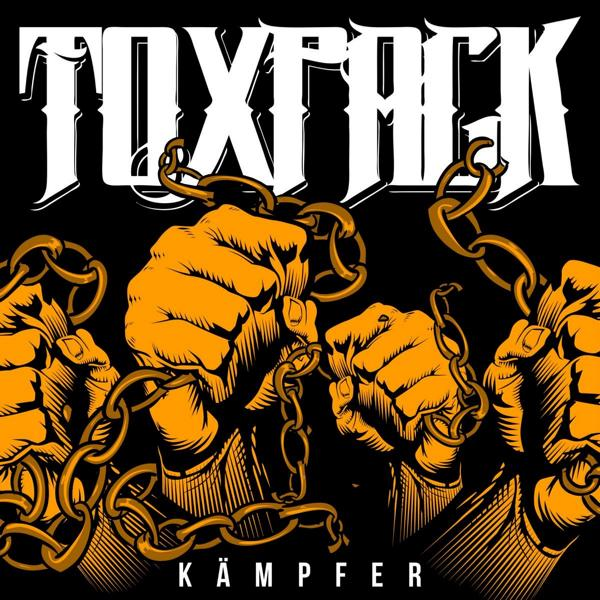 Toxpack - Kämpfer Albumcover
