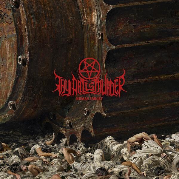 Thy Art Is Murder Albumcover Human Target