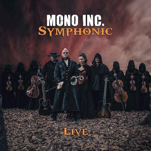 Mono Inc. Symphonic Live Album kommt am 24. Mai