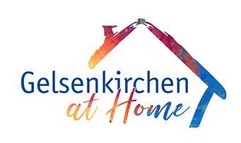"""Stadt Gelsenkirchen """"Gelsenkirchen at home"""""""