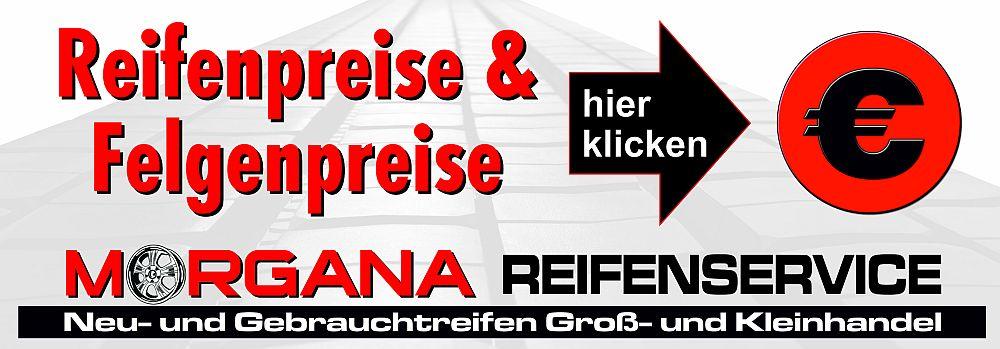 Reifenpreise & Felgenpreise Reifenservice Morgana Bönnigheim KFZ Werkstatt und Reifenservice, Reifenmontage & Reifenhandel