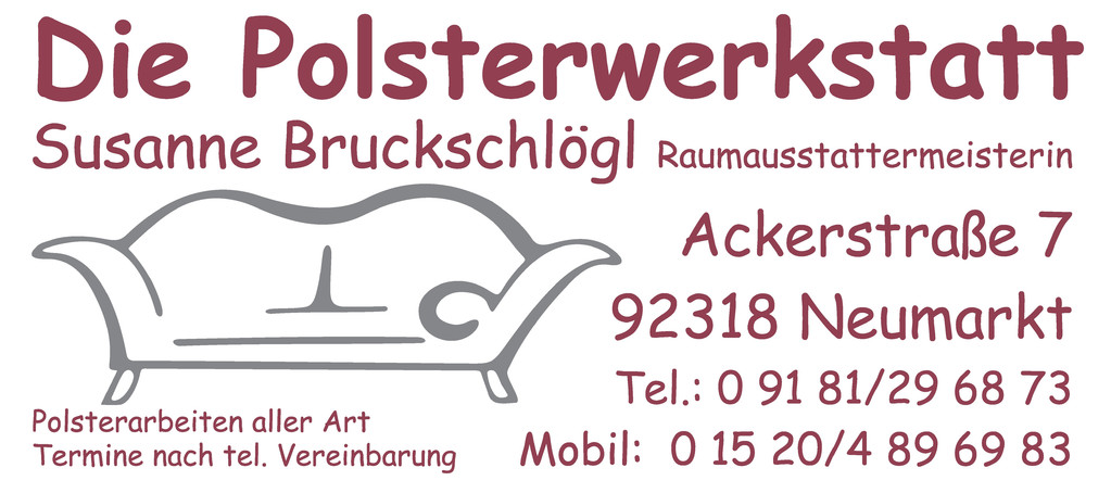 Die Polsterwerkstatt, Ackerstraße 7, 92318 Neumarkt