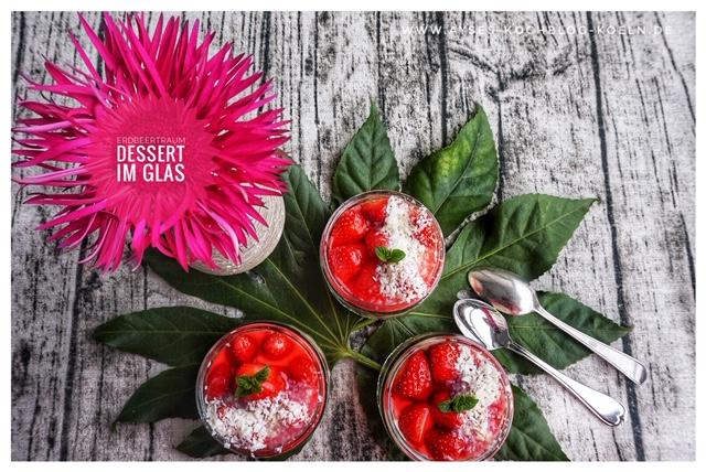 Erdbeertraum Dessert im Glas l Erdbeer-Kuchen aus dem Glas ohne Backen l Strawberry Sadness