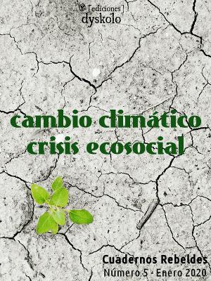 #5 Cambio climático, crisis ecosocial