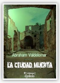 """""""La ciudad muerta"""", Abraham Valdelomar"""