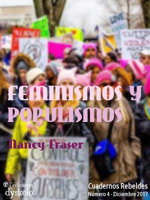 #4 Feminismos y populismo. Monográfico sobre Nancy Fraser