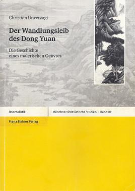Christian Unverzagt: Monografie des Malers Dong Yuan