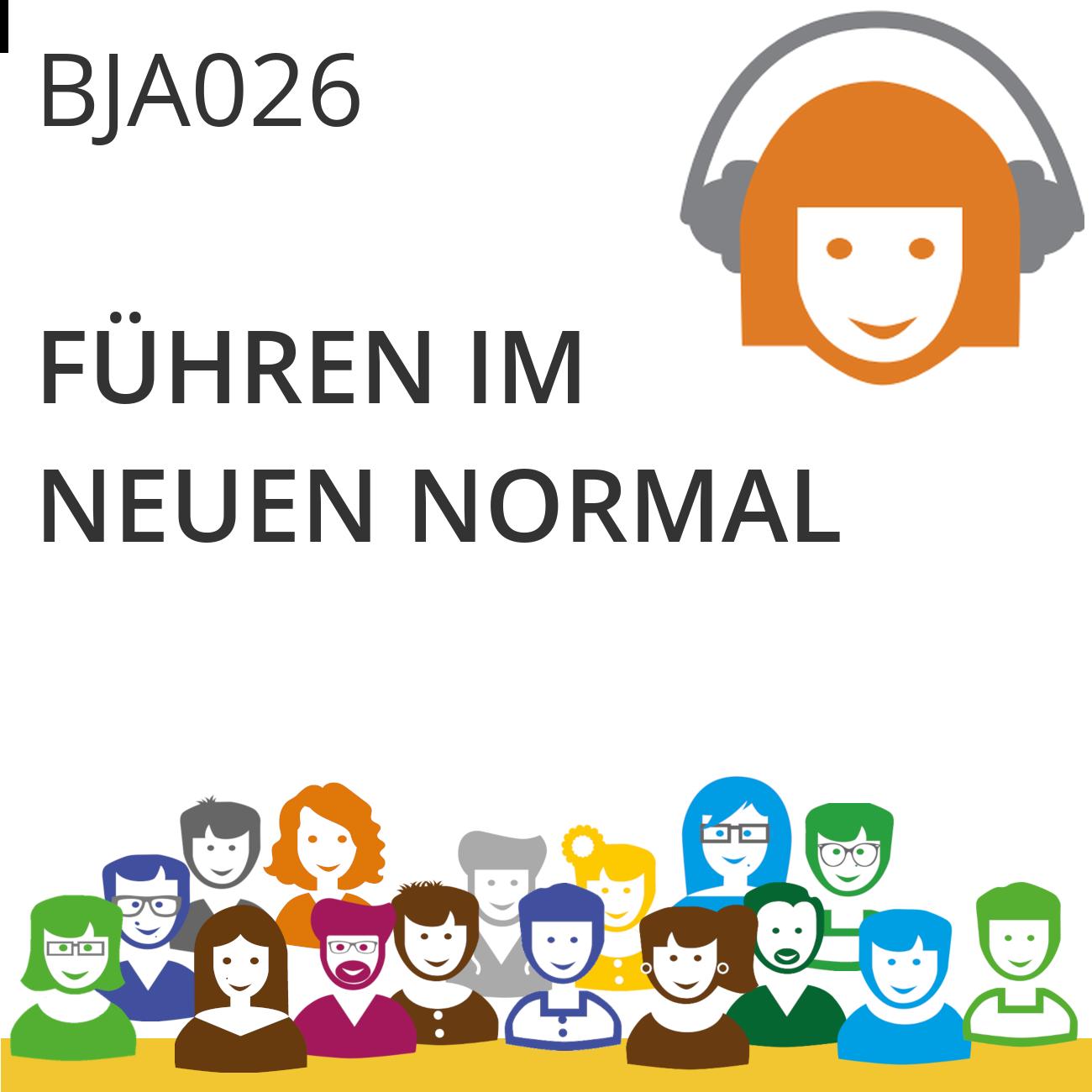 BJA026 | Das neue Normal: Führung