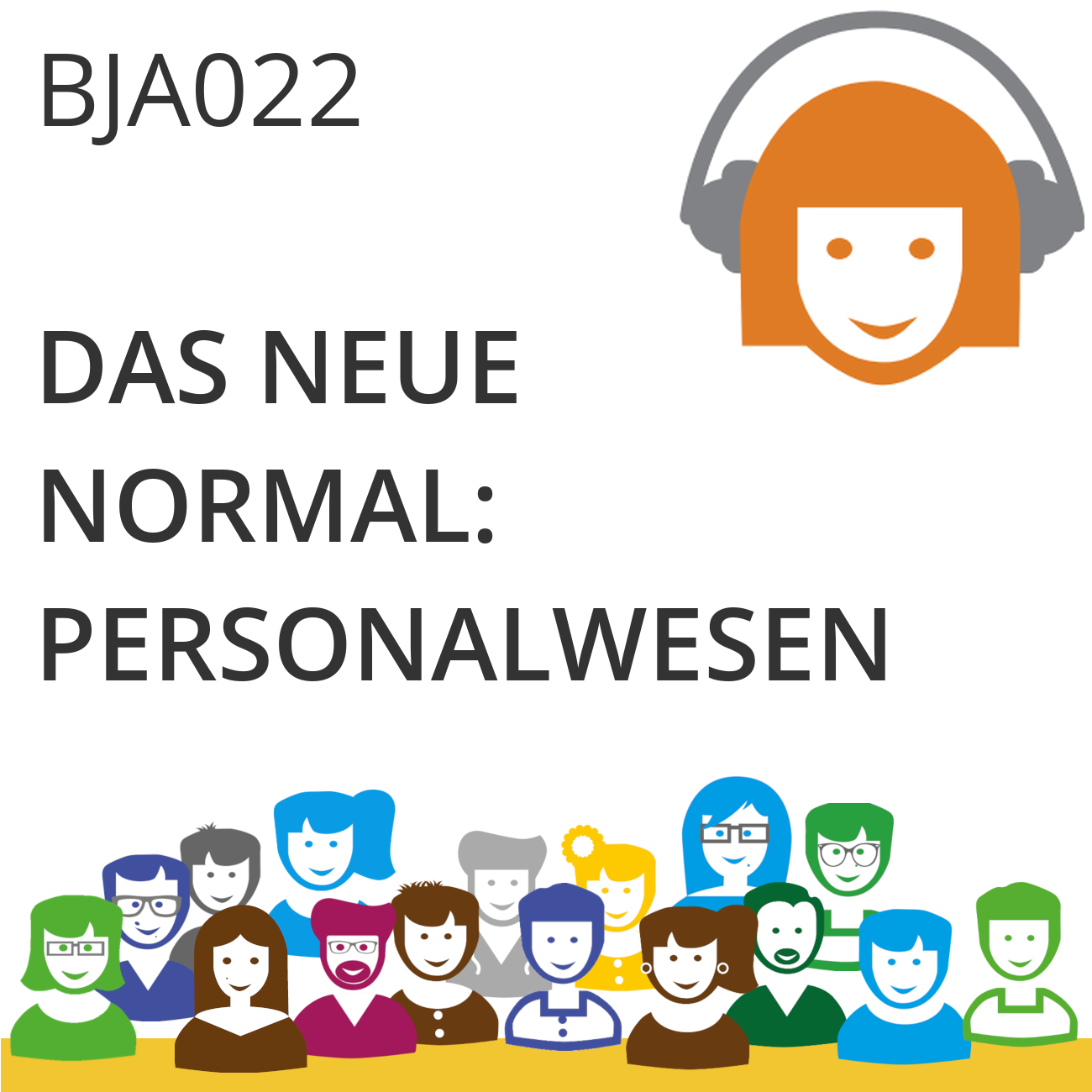 BJA022 | Das neue Normal im Personalwesen