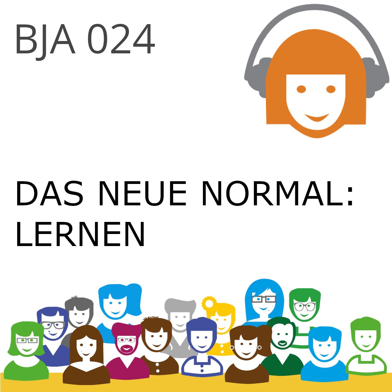 BJA024 | Das Neue Normal: Lernen