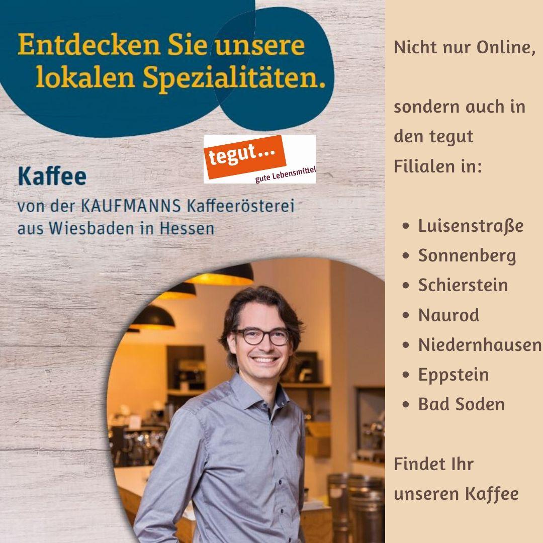 KAUFMANNS Kaffee und Espresso in tegut Filialen in Wiesbaden und Umgebung
