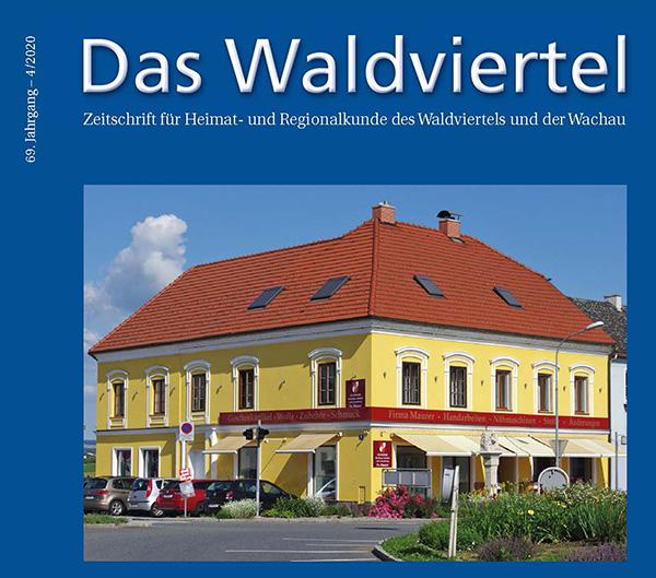 """Neue Ausgabe der Zeitschrift """"Das Waldviertel"""" erschienen (4/2020)"""