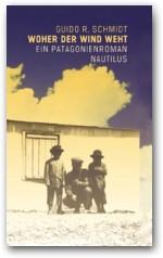 Ein Patagonienroman – EDITION NAUTILUS