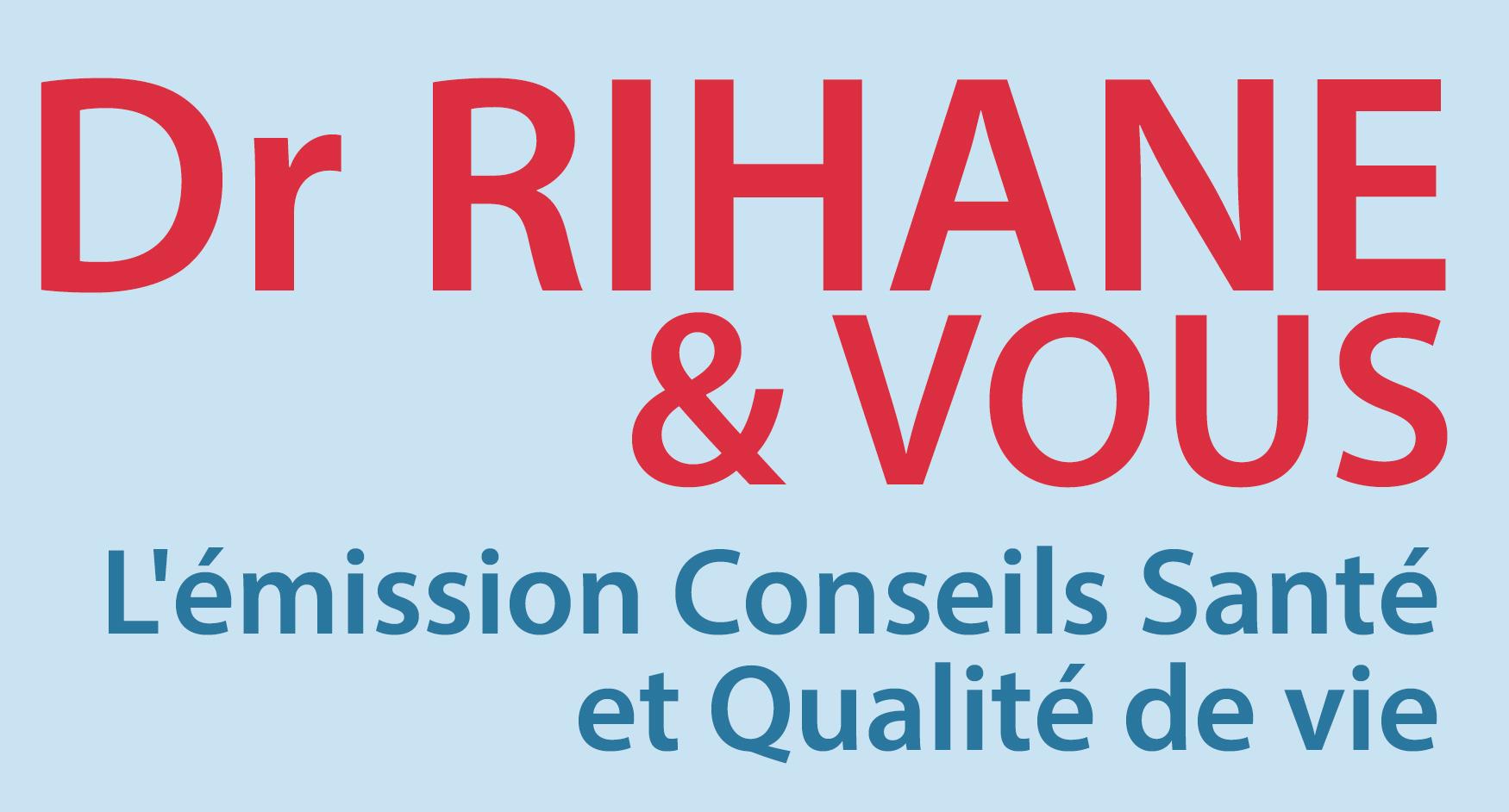 Dr Rihane et Vous 28-05-2021