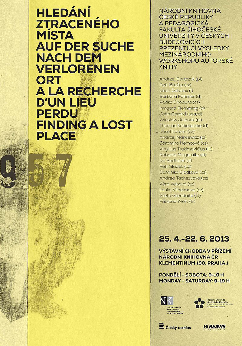 "A poster from the Author's Book exhibition ""In search of a Lost Place"" Prague, 2013"
