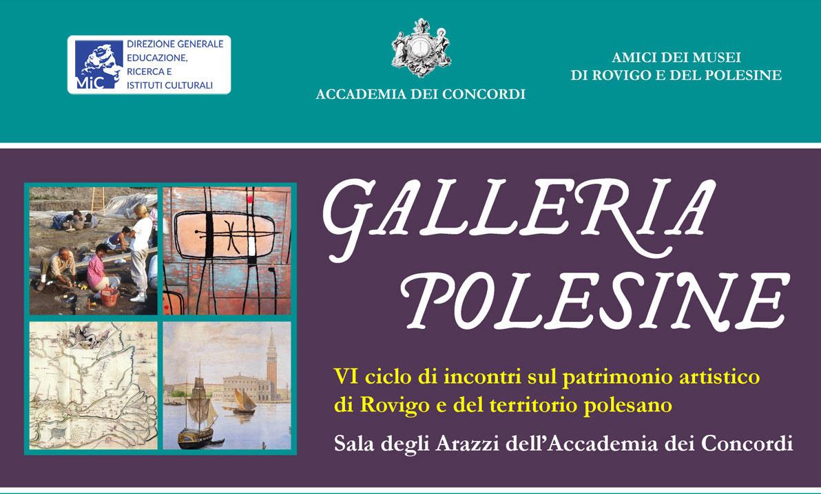 Galleria Polesine. Ciclo di incontri incentrati sul patrimonio artistico di Rovigo e del Polesine