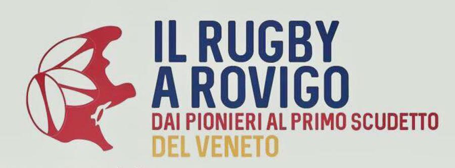 Mostra Rugby nei sotterranei delle Torri a Rovigo