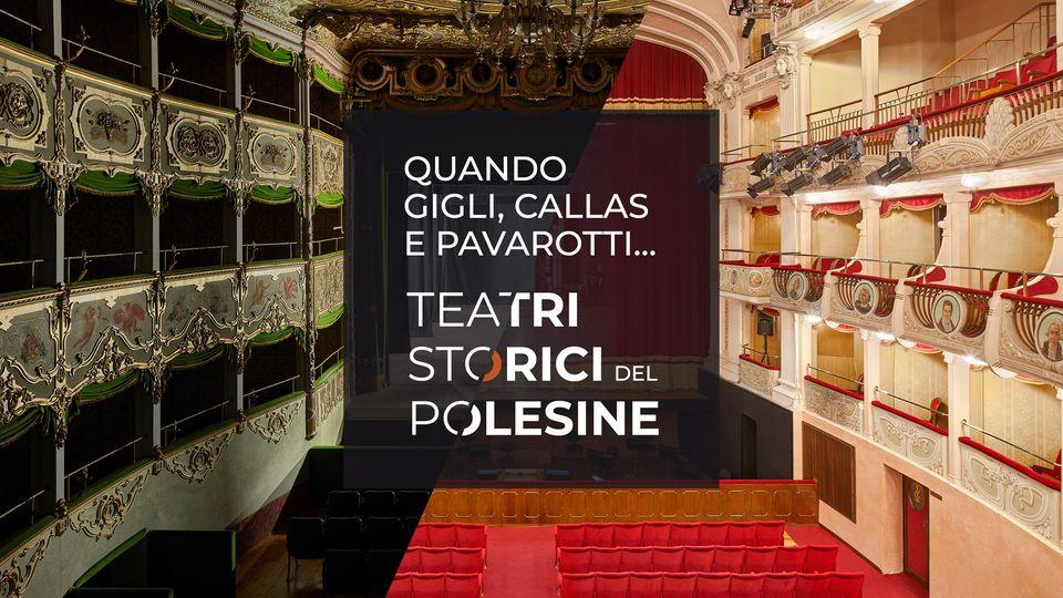 Quando Gigli, la Callas e Pavarotti…i Teatri Storici del Polesine