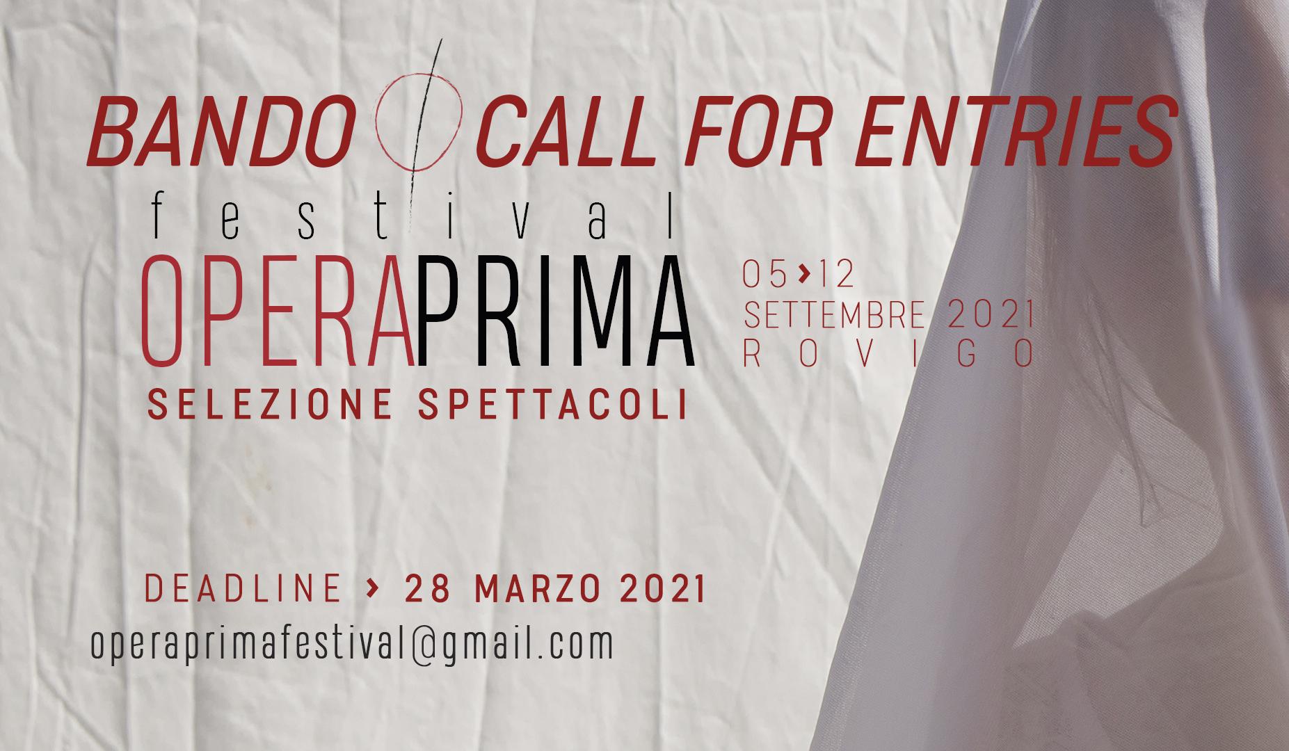 Nuovi Spettacoli per il prossimo Festival Opera Prima