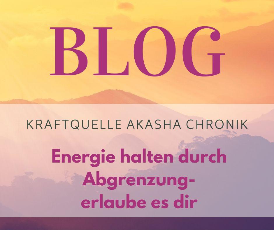 Energie halten durch Abgrenzung -erlaube es dir