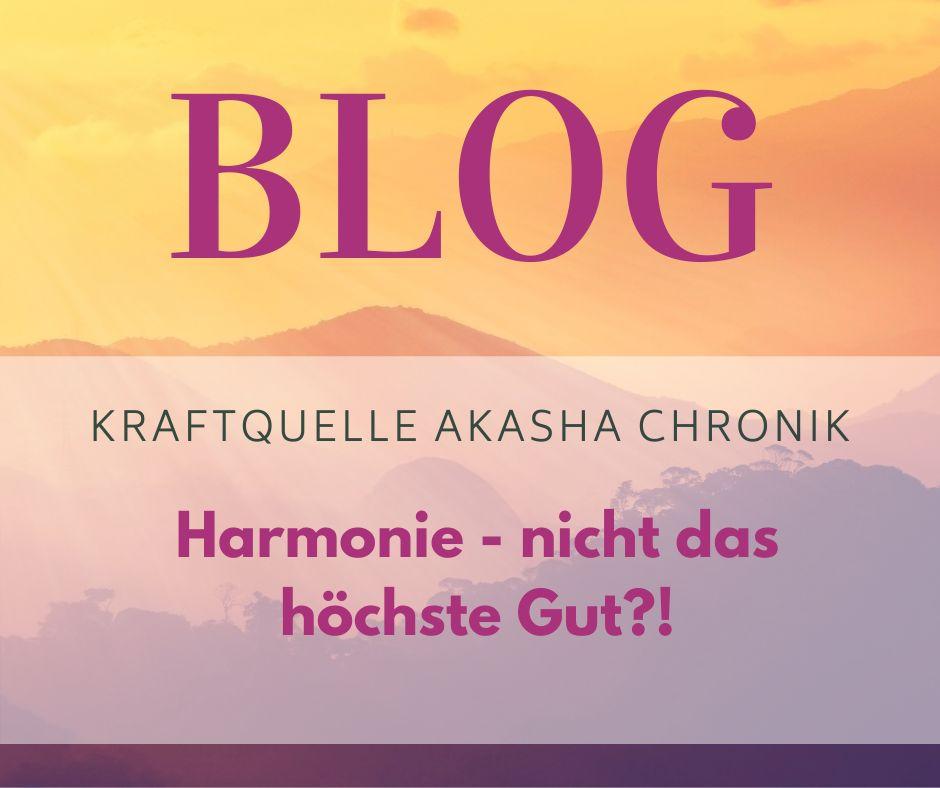 Harmonie - nicht das höchste Gut?!