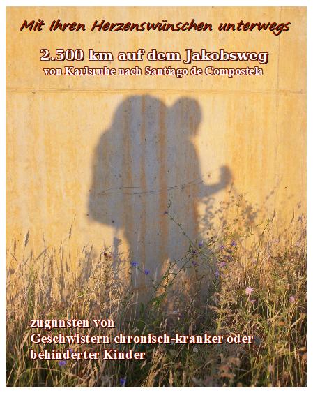 Wünsch(e) unterwegs: 2.500 km Jakobsweg als Benefizlauf