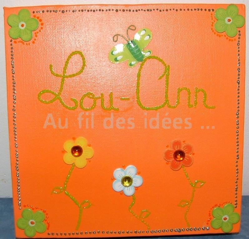 "Tableau Prénom ""Lou-Anne"" (20 x 20 cm) - Création août 2007"