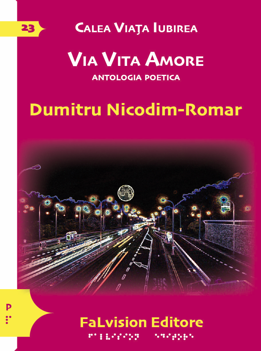 VIA VITA AMORE, Dumitru Nicodim-Romar, antologia poetica edizione in lingua italiana