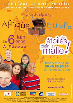 2009 : D'ici et d'ailleurs (Afrique / Europe)