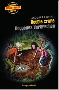 Double crime/Doppeltes Verbrechen