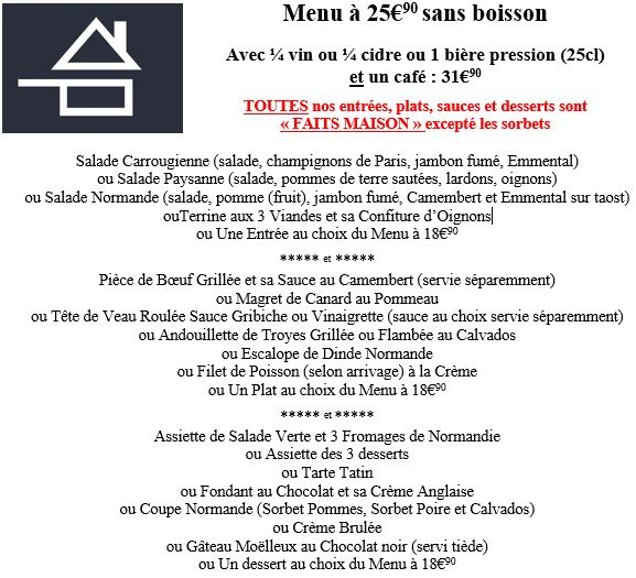 menu à 24,90 euros € terrine maison salade carrougienne