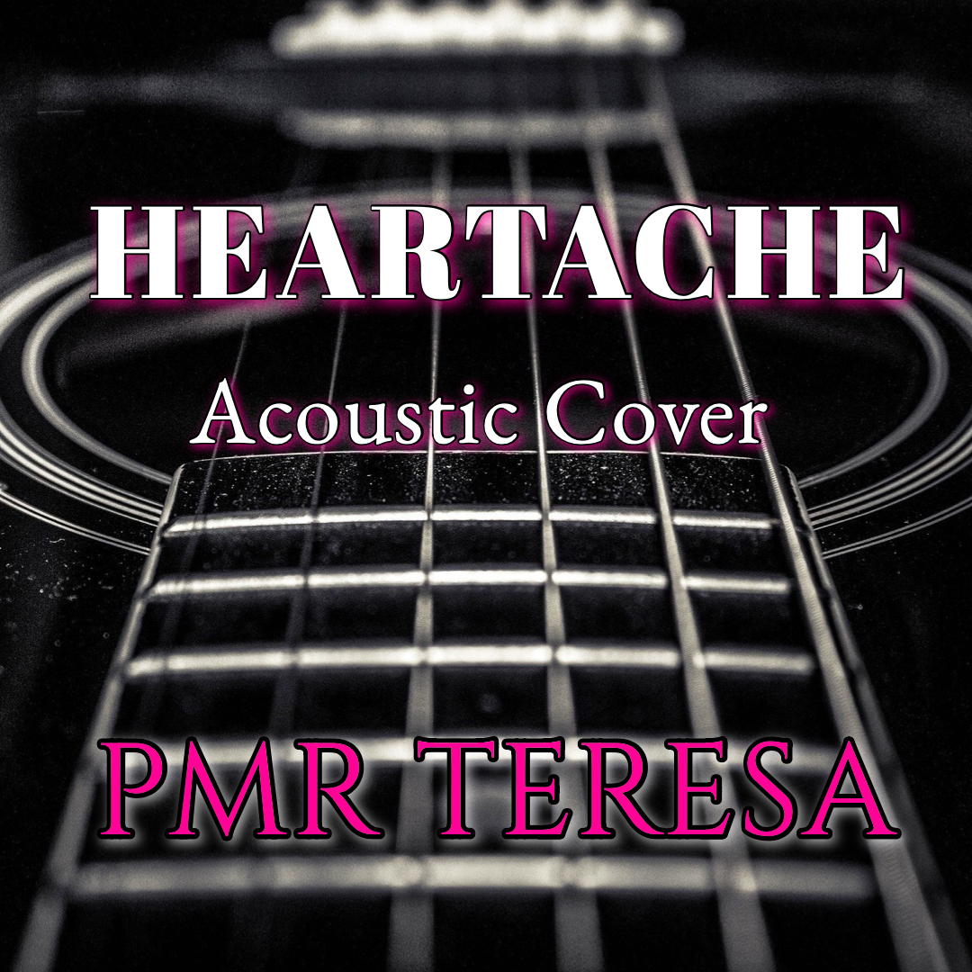 "Cover ""Heartache - PMR Teresa""のミュージックビデオ、本日リリースしました。"