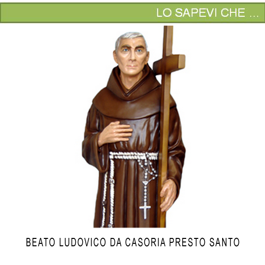 Statua Beato Padre Ludovico da Casoria