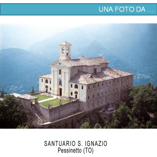 Santuario S. Ignazio - Pessinetto (TO)