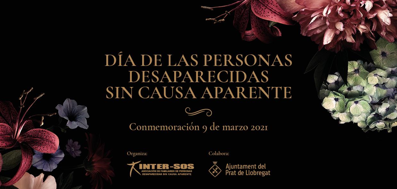 DÍA DE LAS PERSONAS DESAPARECIDAS  SIN CAUSA APARENTE: Conmemoración 9 de marzo 2021