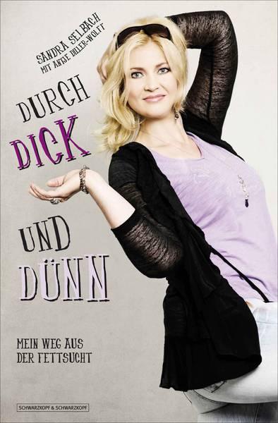 Buchcover: Durch Dick und Dünn - Mein weg aus der Fettsucht