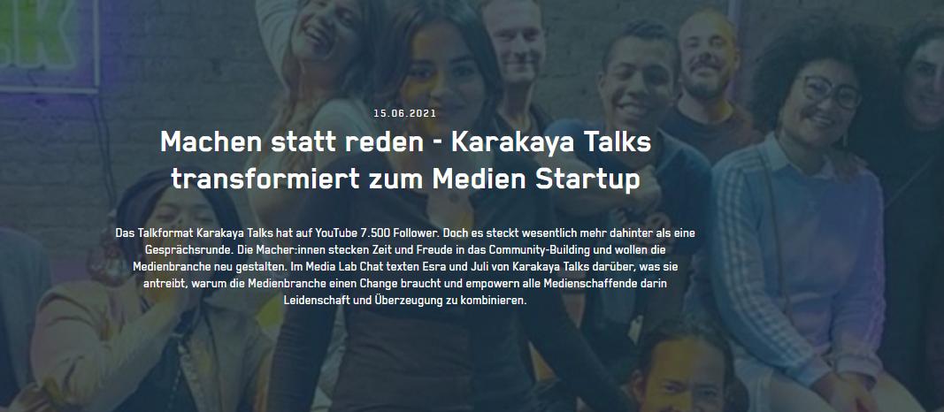 Machen statt reden - Karakaya Talks transformiert zum Medien Startup