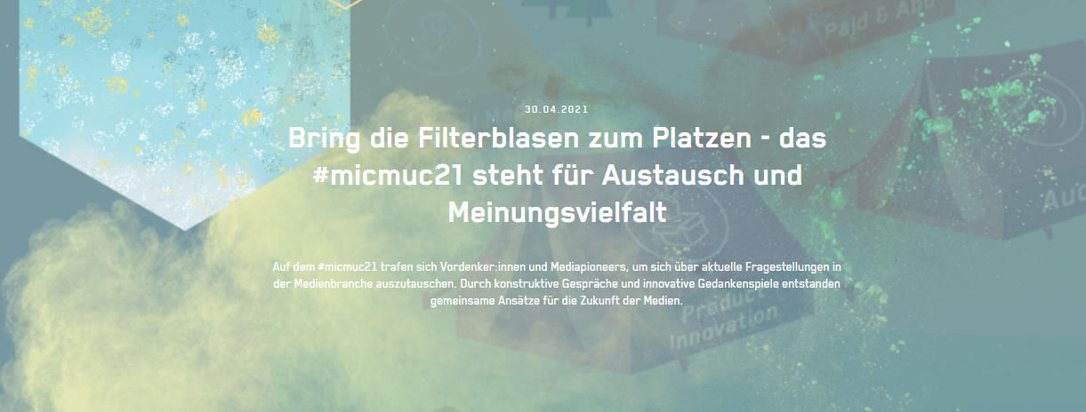 Bring die Filterblasen zum Platzen - das #micmuc21 steht für Austausch und Meinungsvielfalt