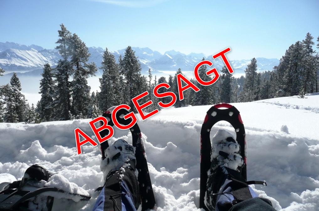 Absage Schneeschuhlaufen
