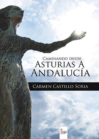 """Portada del libro """"Caminando Desde Asturias A Andalucía"""" por Carmen Castillo Soria"""